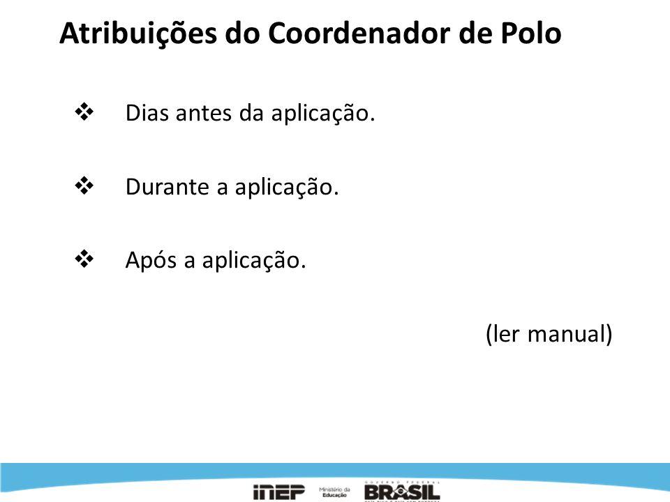 Atribuições do Coordenador de Polo