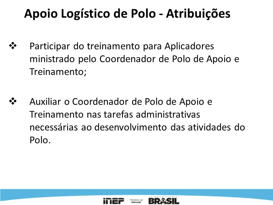 Apoio Logístico de Polo - Atribuições