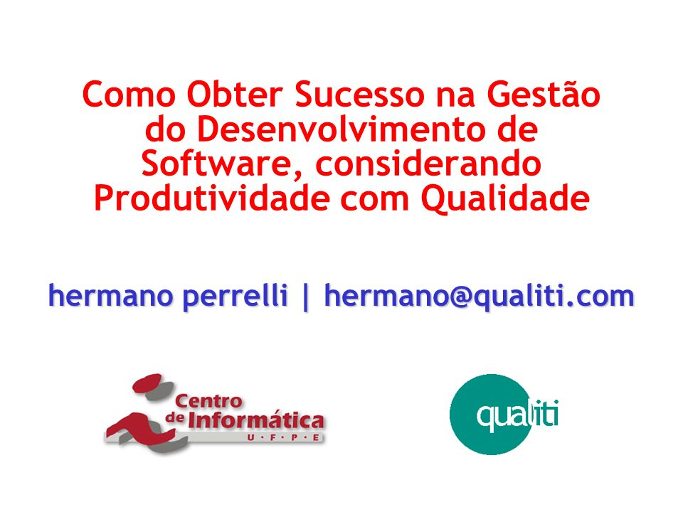 hermano perrelli | hermano@qualiti.com