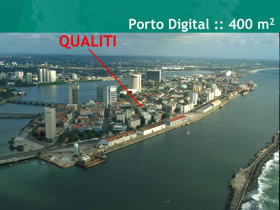 Porto Digital :: 400 m2 QUALITI