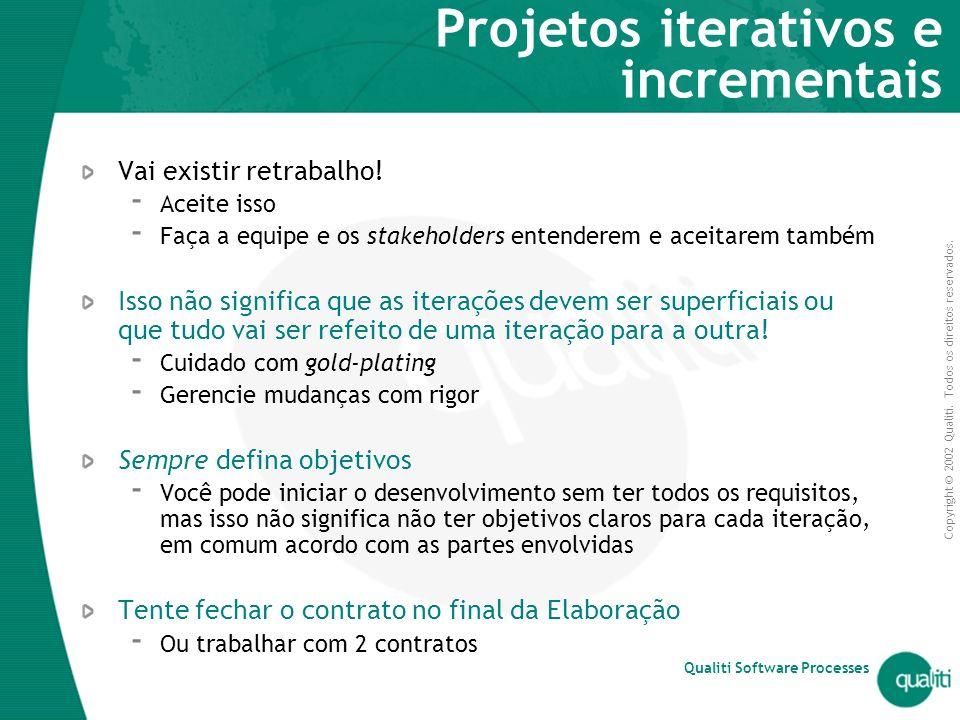 Projetos iterativos e incrementais