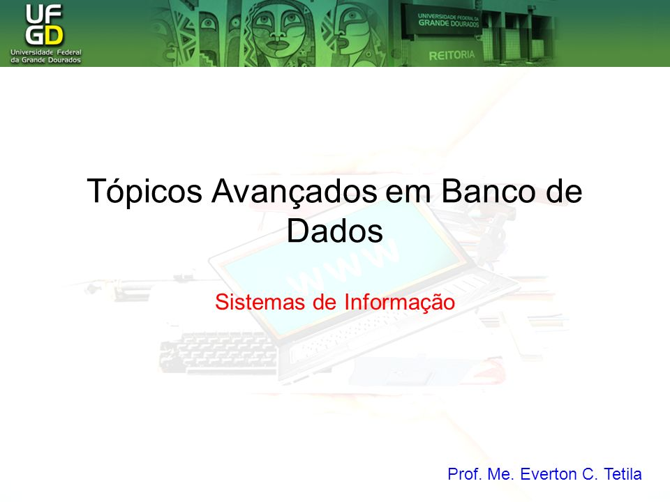 Tópicos Avançados em Banco de Dados