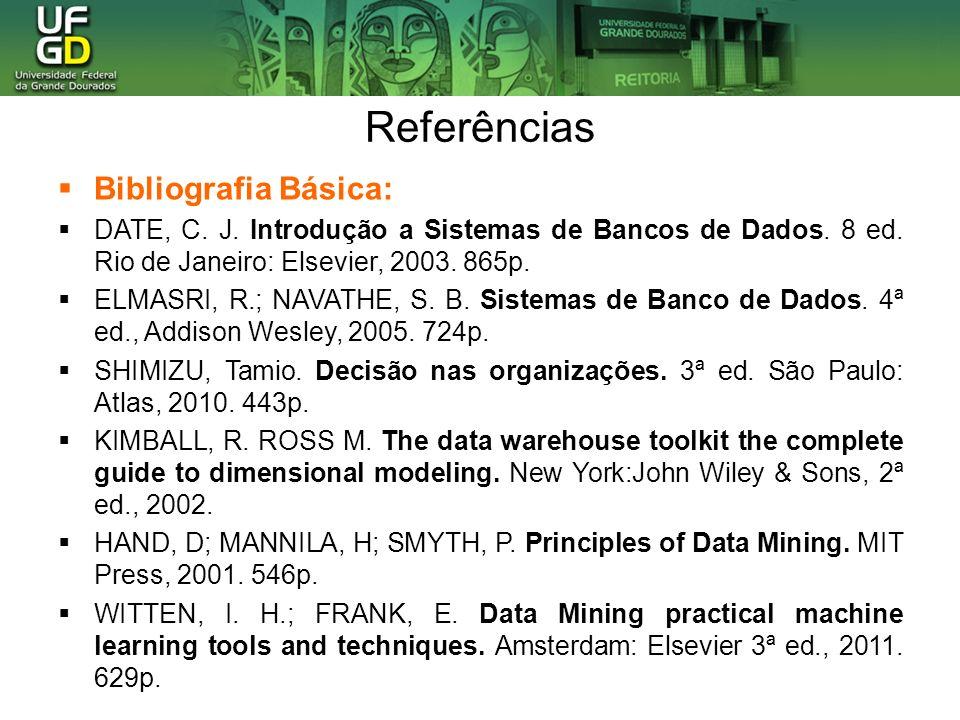 Referências Bibliografia Básica: