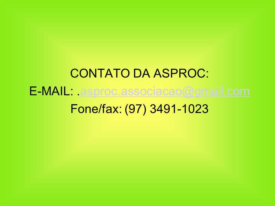 E-MAIL: .asproc.associacao@gmail.com