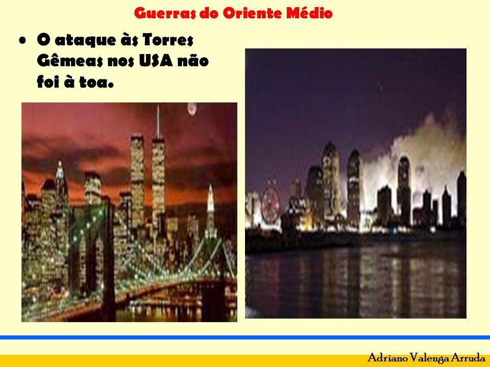 O ataque às Torres Gêmeas nos USA não foi à toa.