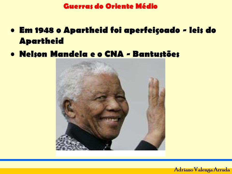 Em 1948 o Apartheid foi aperfeiçoado - leis do Apartheid