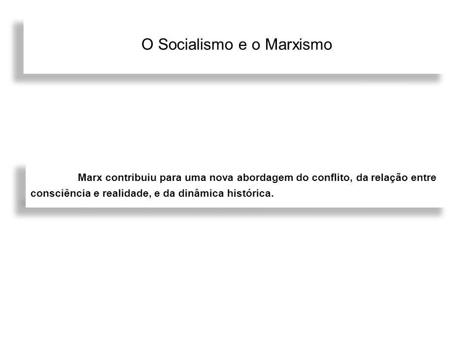 O Socialismo e o Marxismo