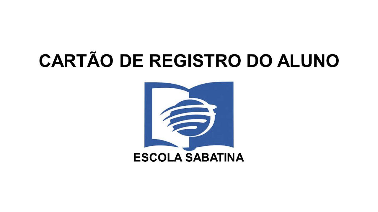 CARTÃO DE REGISTRO DO ALUNO