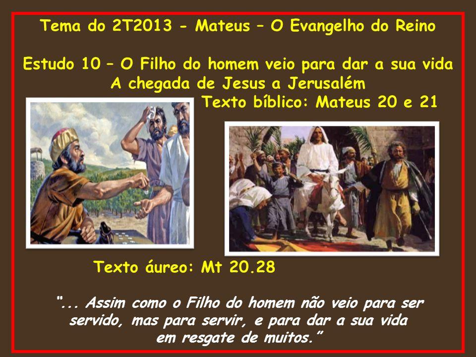 Tema do 2T2013 - Mateus – O Evangelho do Reino