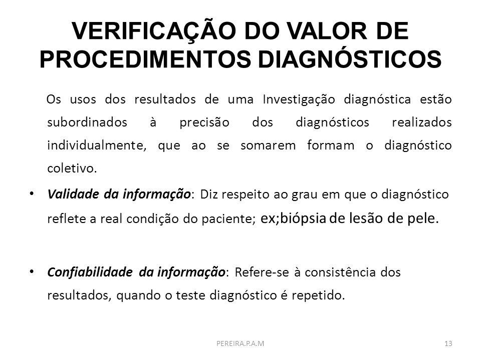 VERIFICAÇÃO DO VALOR DE PROCEDIMENTOS DIAGNÓSTICOS