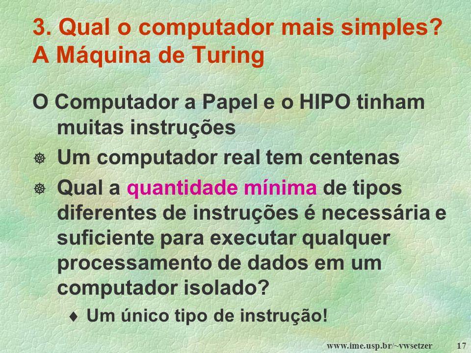3. Qual o computador mais simples A Máquina de Turing