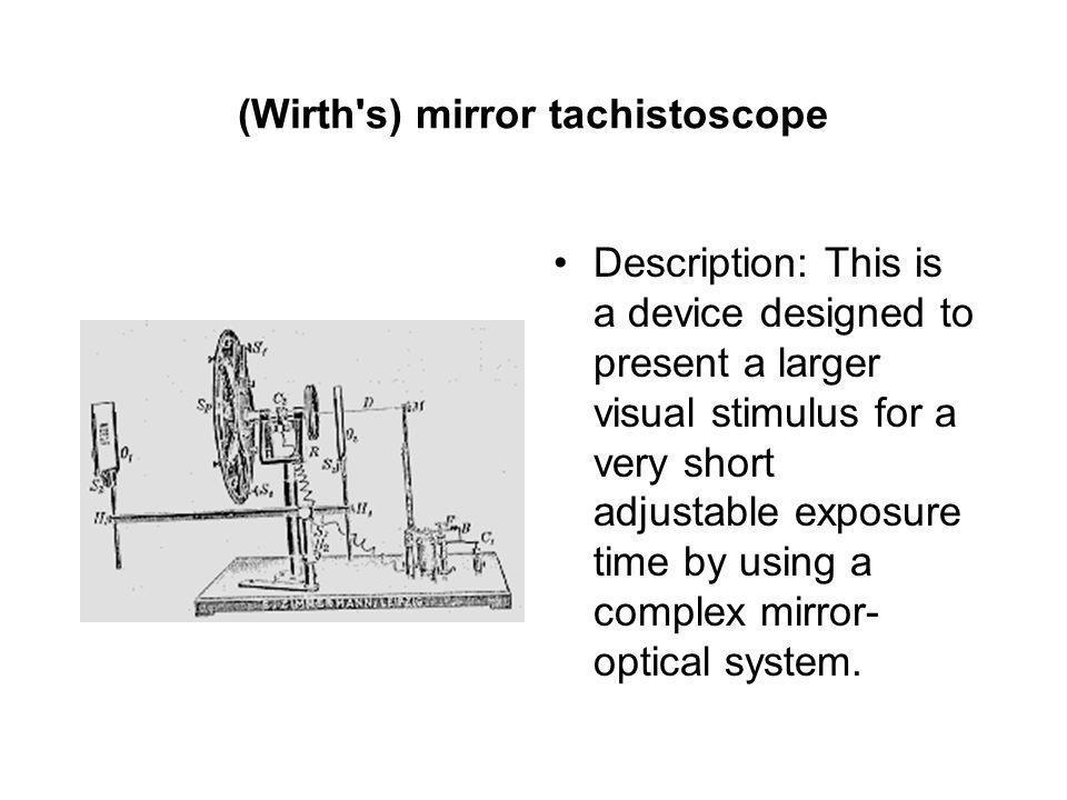 (Wirth s) mirror tachistoscope
