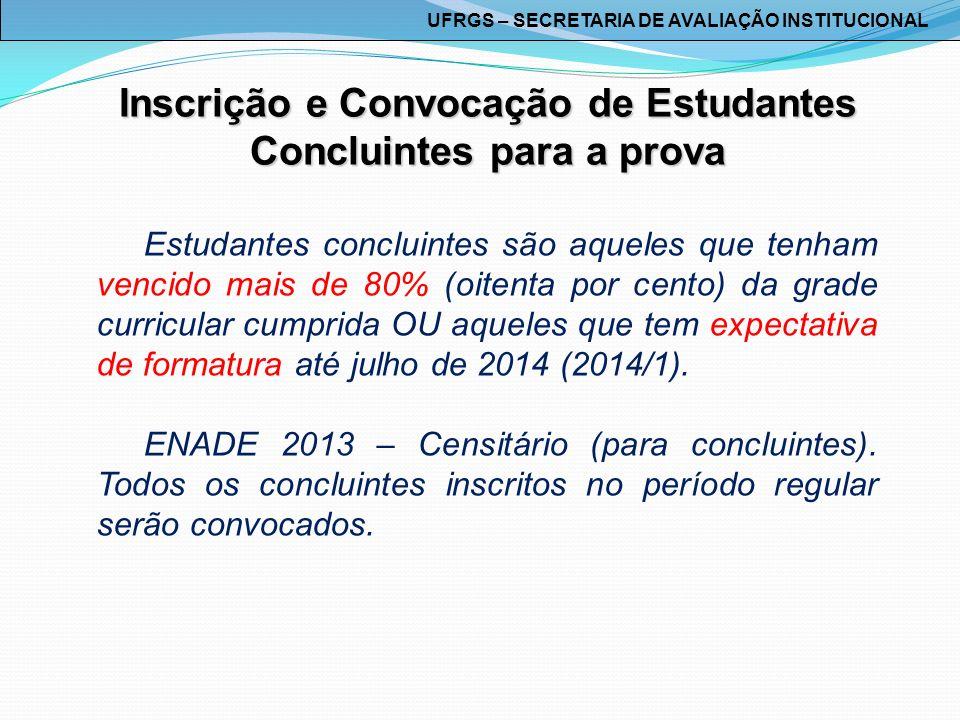Inscrição e Convocação de Estudantes Concluintes para a prova