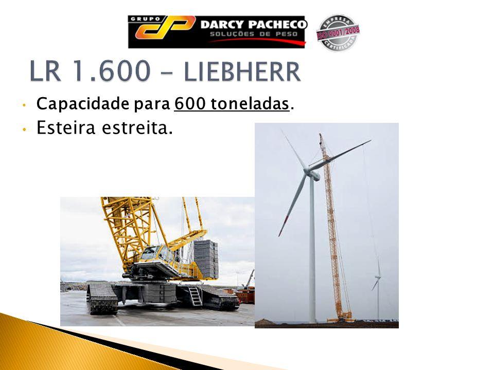 LR 1.600 - LIEBHERR Capacidade para 600 toneladas. Esteira estreita.