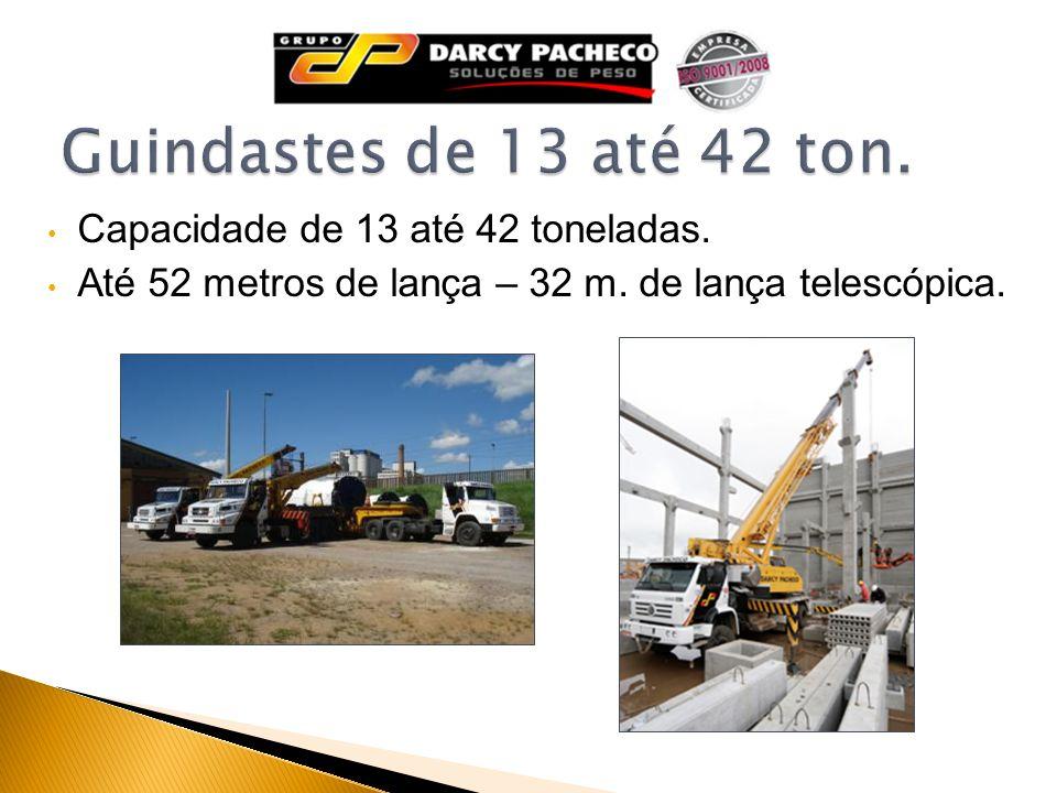 Guindastes de 13 até 42 ton. Capacidade de 13 até 42 toneladas.