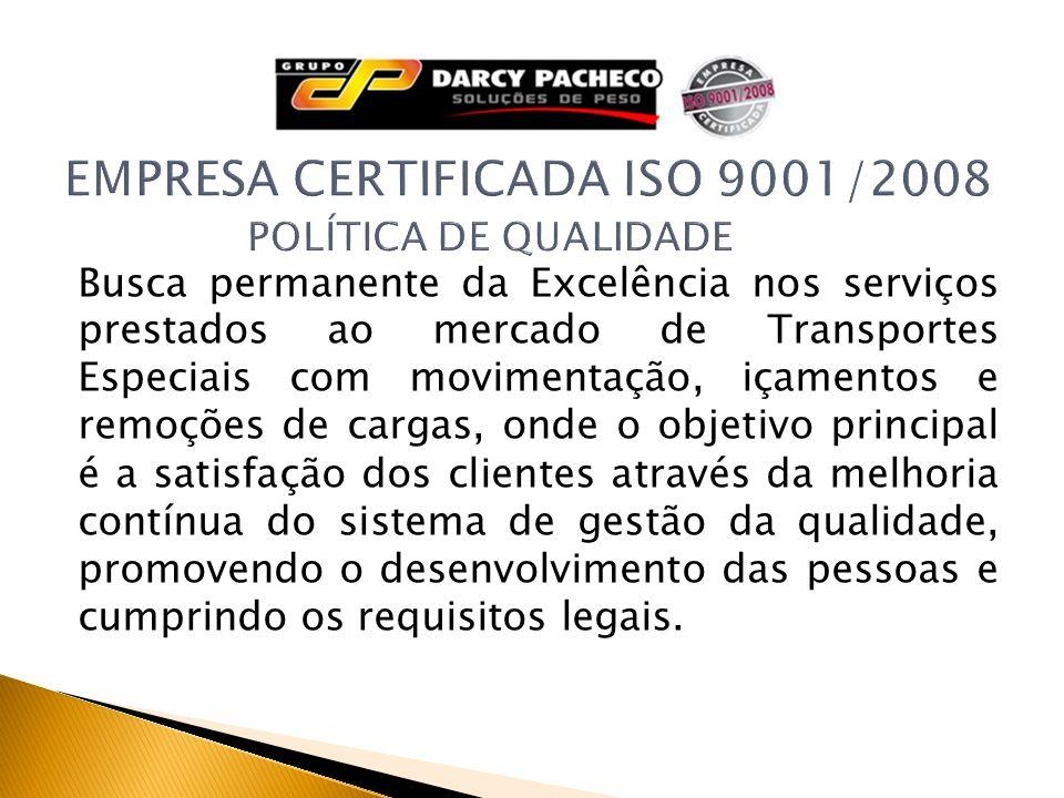 EMPRESA CERTIFICADA ISO 9001/2008 POLÍTICA DE QUALIDADE