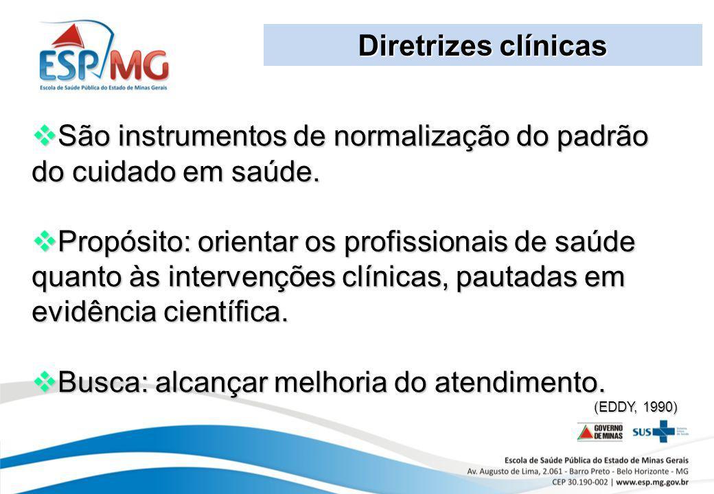 São instrumentos de normalização do padrão do cuidado em saúde.