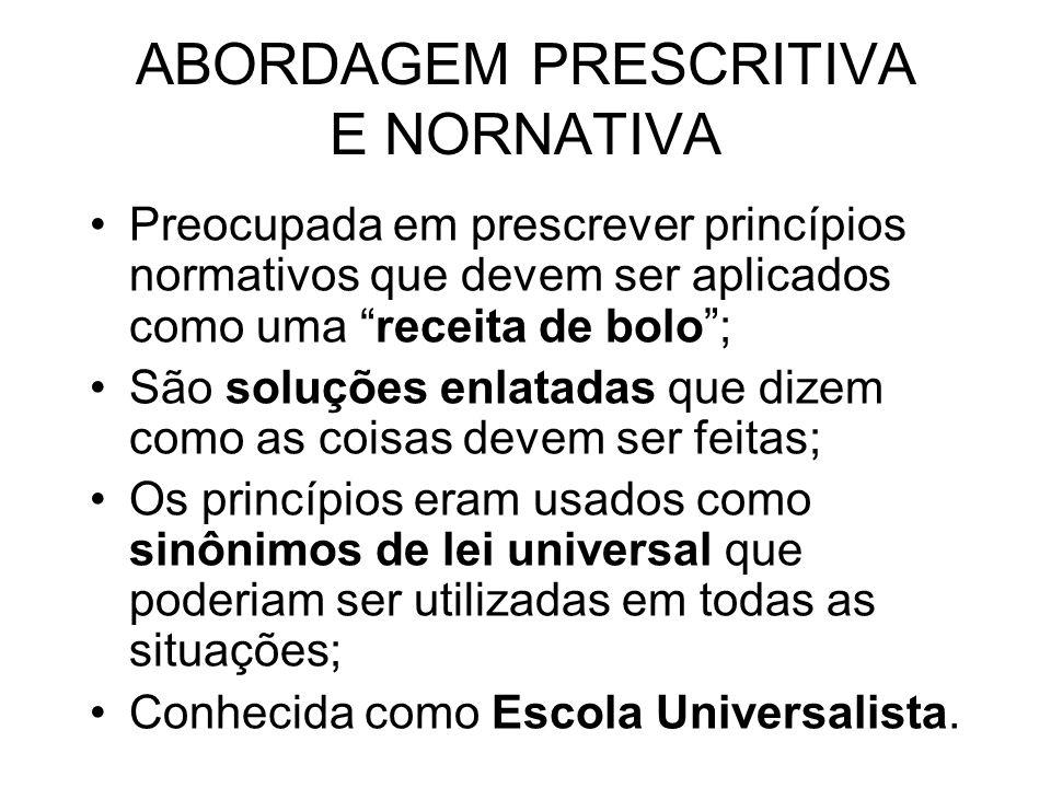 ABORDAGEM PRESCRITIVA E NORNATIVA