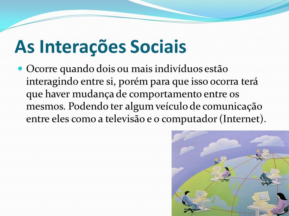 As Interações Sociais