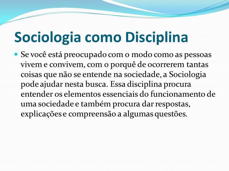 Sociologia como Disciplina