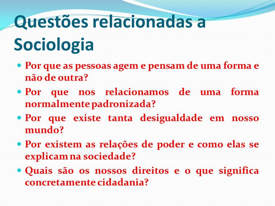 Questões relacionadas a Sociologia