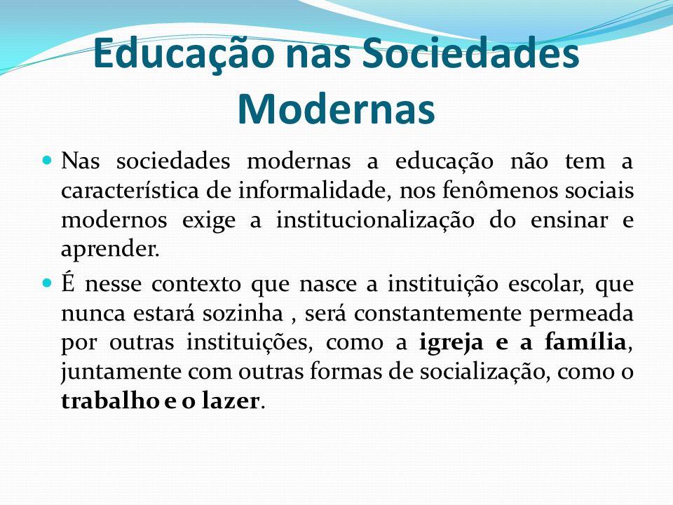 Educação nas Sociedades Modernas