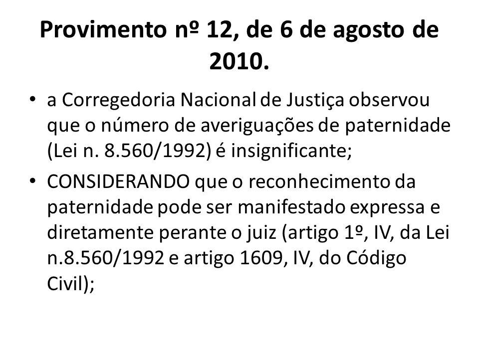 Provimento nº 12, de 6 de agosto de 2010.