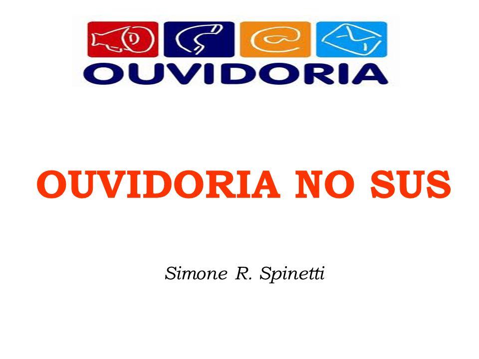 Simone R. Spinetti OUVIDORIA NO SUS