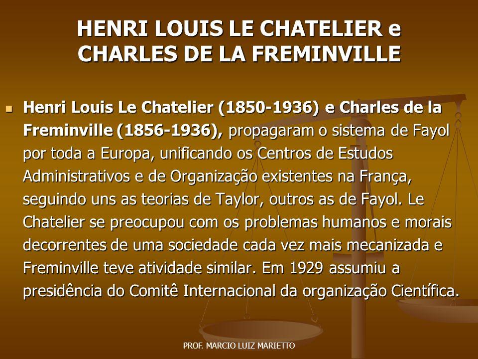 HENRI LOUIS LE CHATELIER e CHARLES DE LA FREMINVILLE