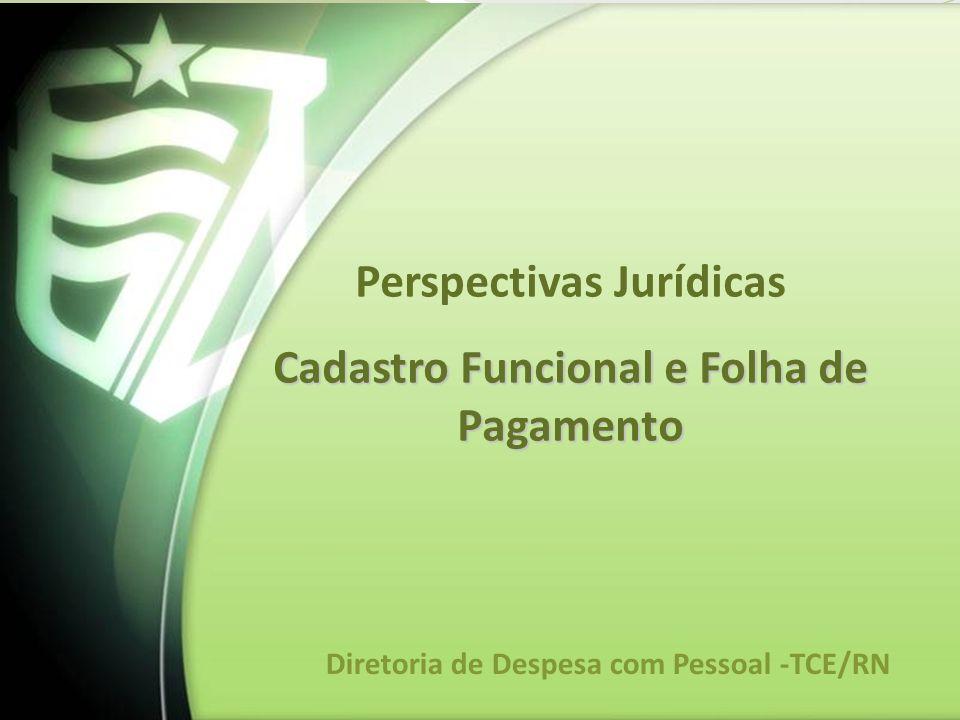 Perspectivas Jurídicas Cadastro Funcional e Folha de Pagamento