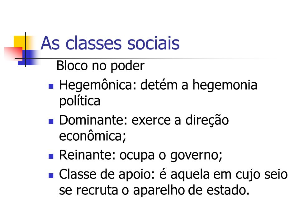 As classes sociais Bloco no poder