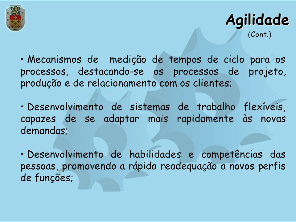 Agilidade (Cont.)