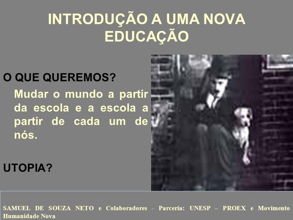 INTRODUÇÃO A UMA NOVA EDUCAÇÃO