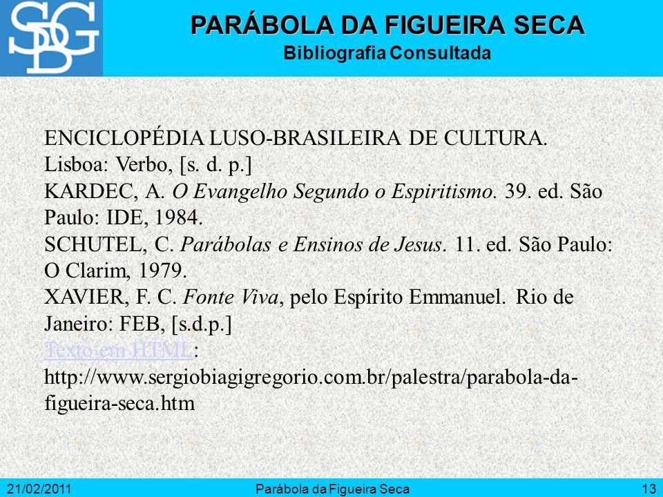 PARÁBOLA DA FIGUEIRA SECA Bibliografia Consultada