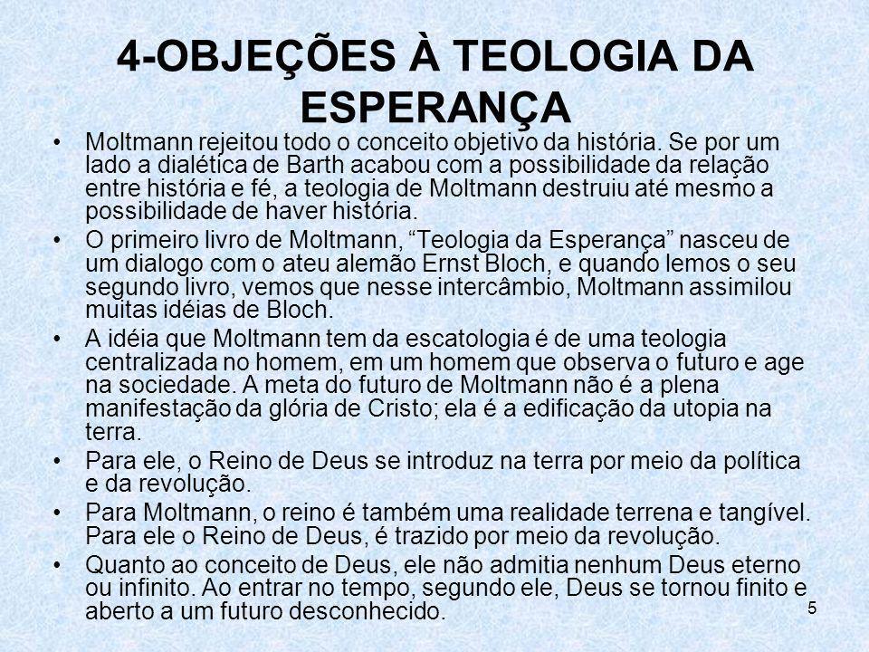 4-OBJEÇÕES À TEOLOGIA DA ESPERANÇA