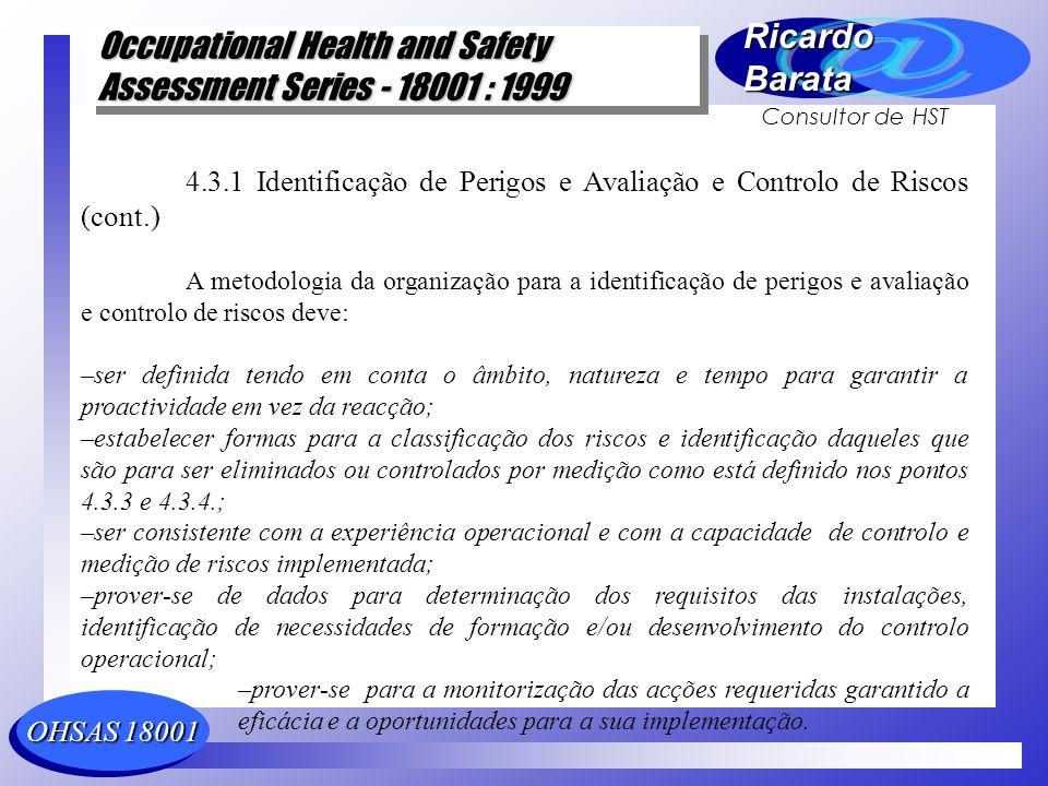 4.3.1 Identificação de Perigos e Avaliação e Controlo de Riscos (cont.)
