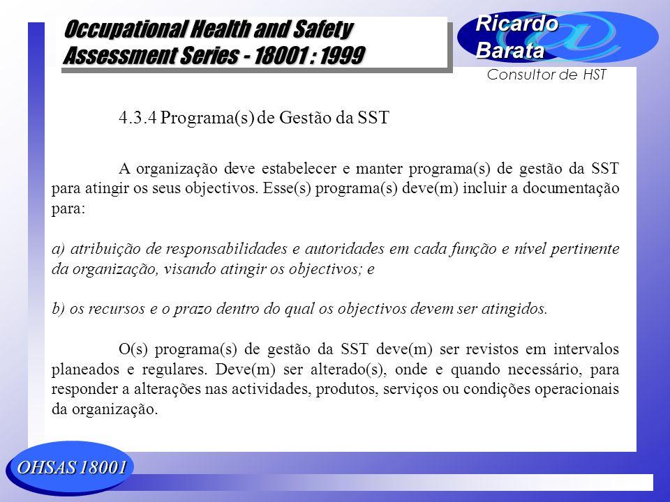 4.3.4 Programa(s) de Gestão da SST