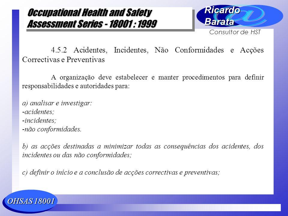 4.5.2 Acidentes, Incidentes, Não Conformidades e Acções Correctivas e Preventivas