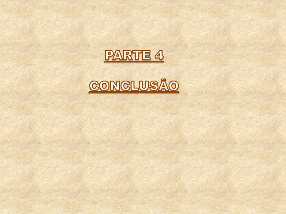PARTE 4 CONCLUSÃO