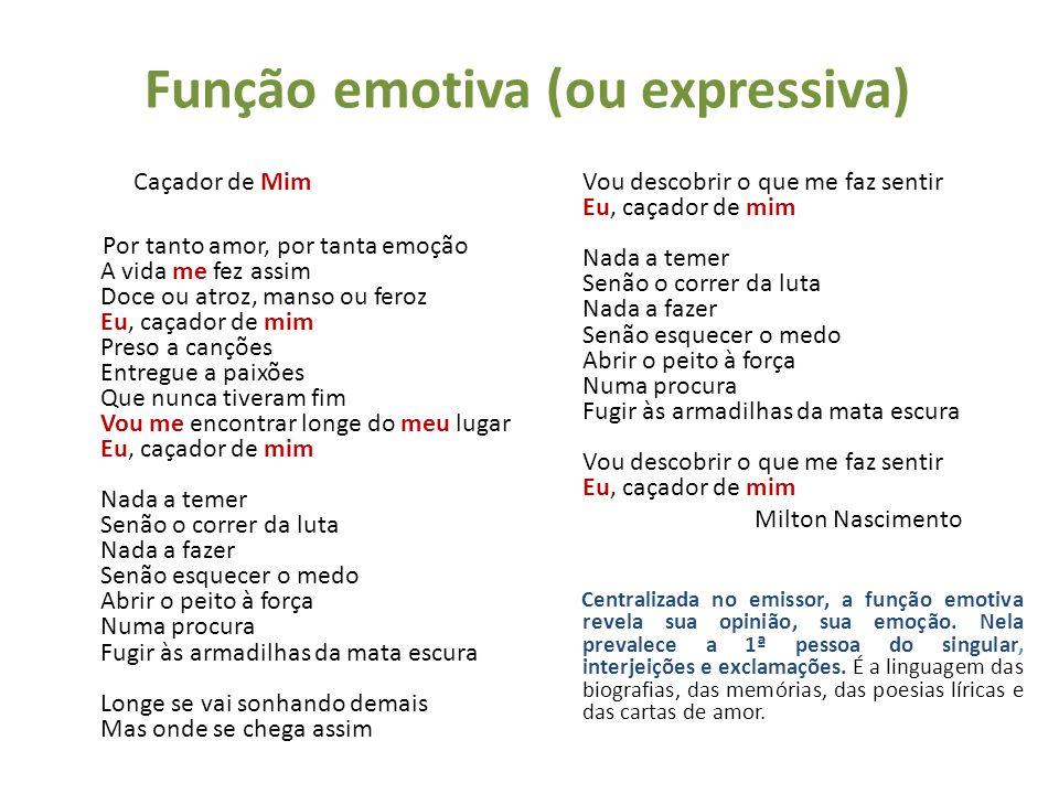 Função emotiva (ou expressiva)