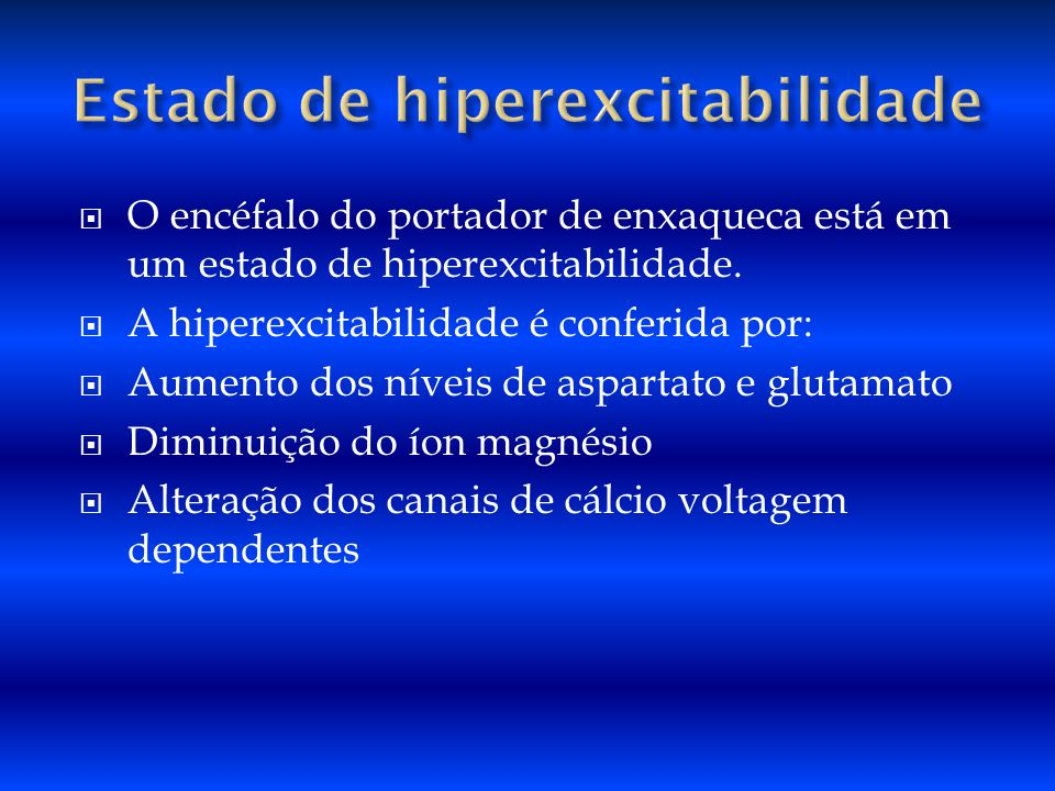 Estado de hiperexcitabilidade