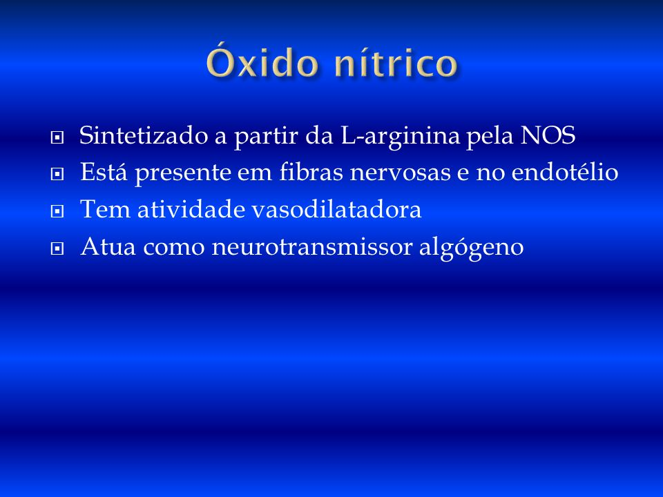 Óxido nítrico Sintetizado a partir da L-arginina pela NOS