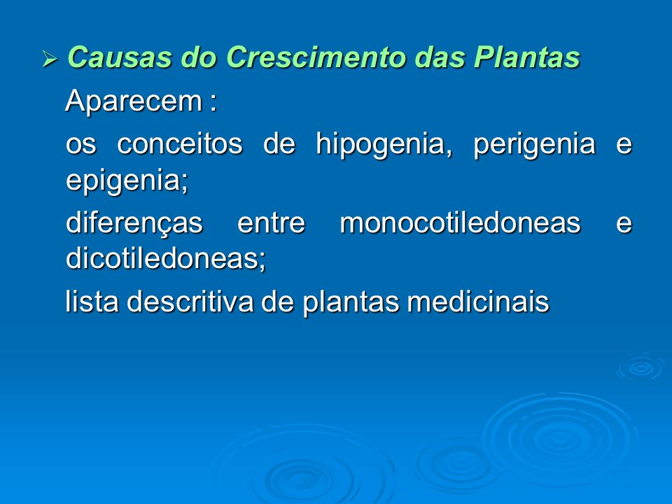 Causas do Crescimento das Plantas