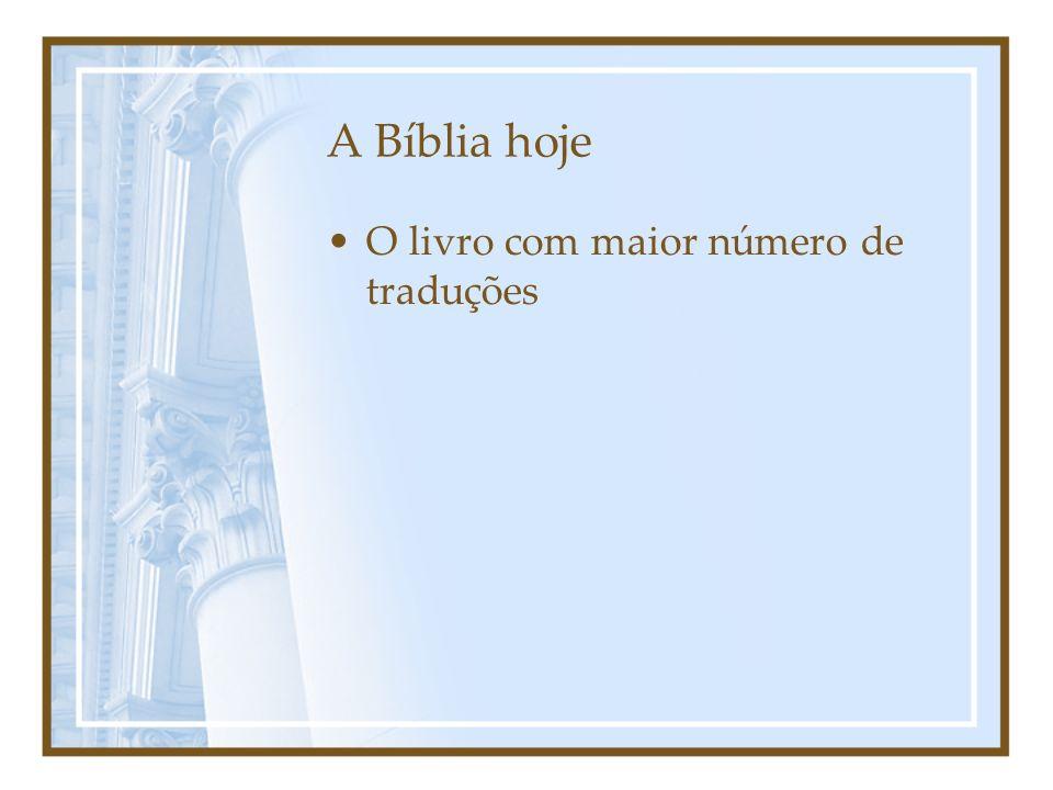 A Bíblia hoje O livro com maior número de traduções