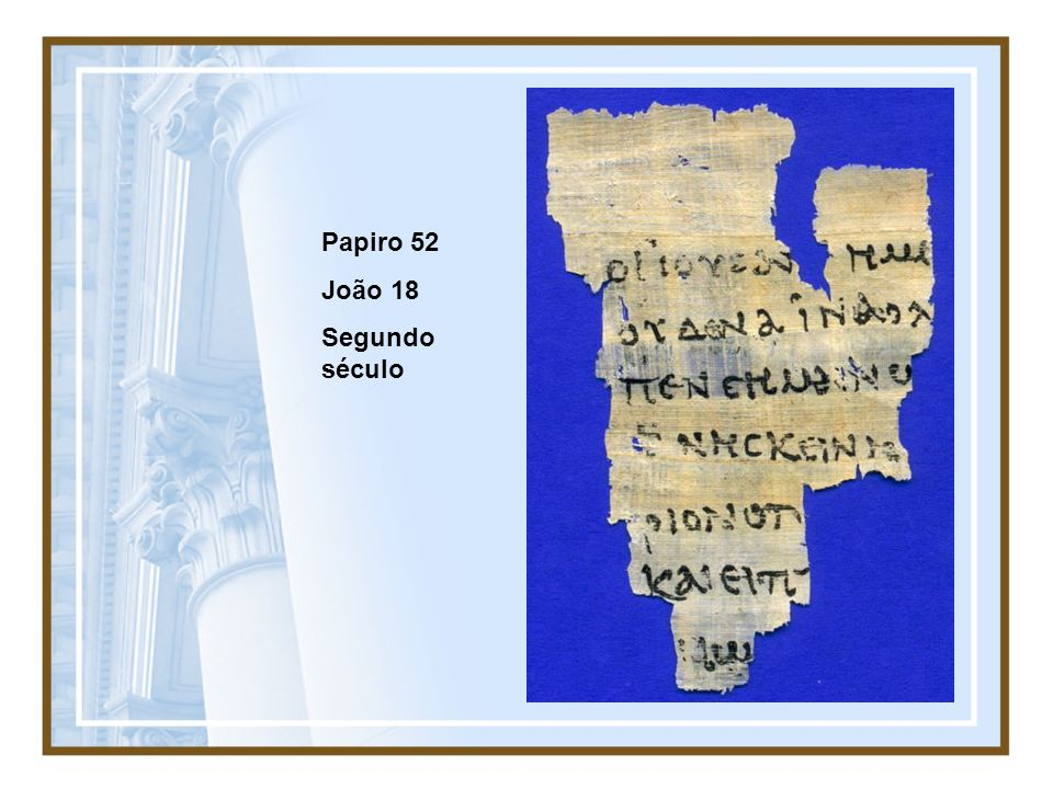 Papiro 52 João 18 Segundo século