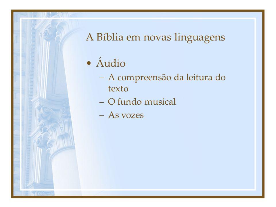 A Bíblia em novas linguagens