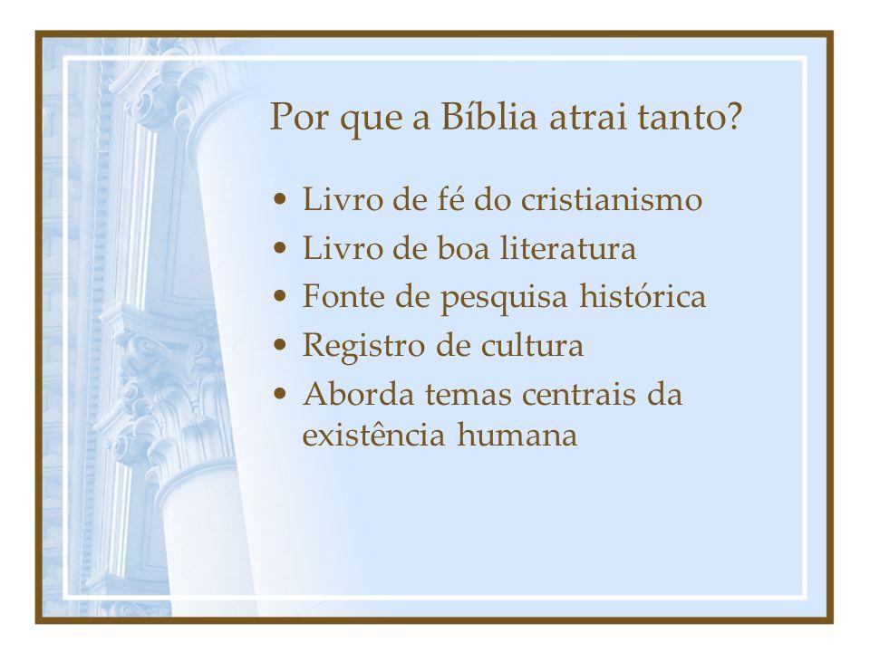 Por que a Bíblia atrai tanto