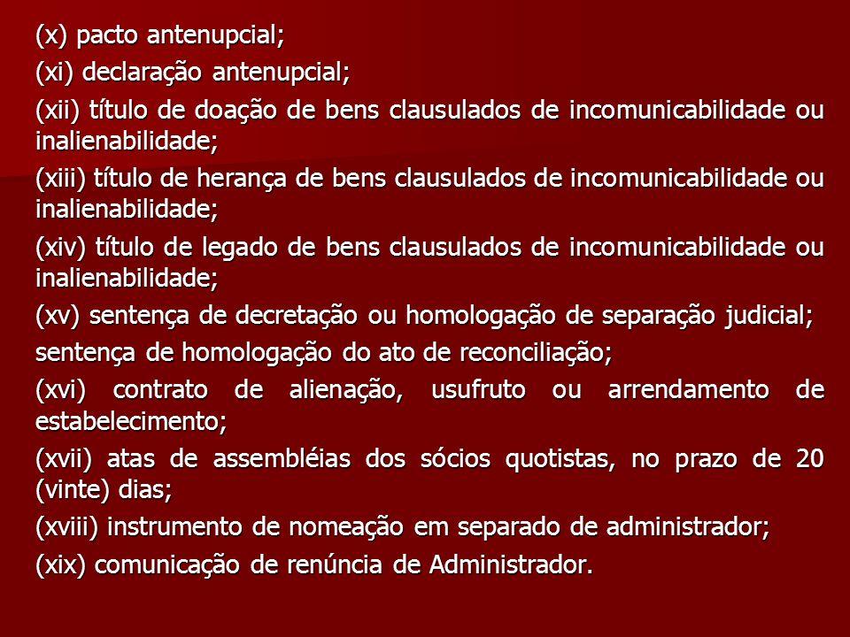 (x) pacto antenupcial;