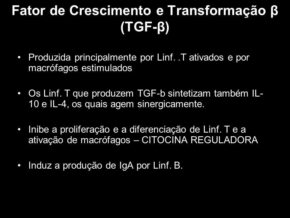 Fator de Crescimento e Transformação β (TGF-β)