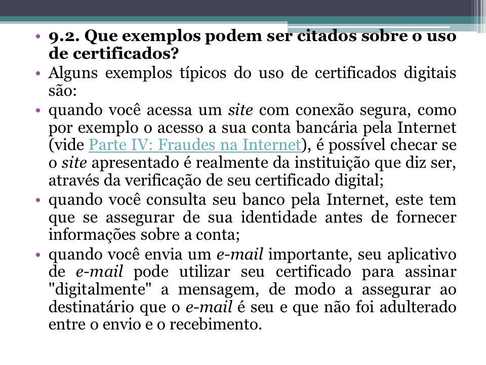 9.2. Que exemplos podem ser citados sobre o uso de certificados